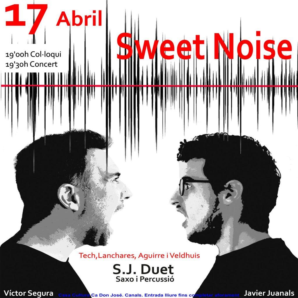 sweet noise 17 d'abril festival sOXXI